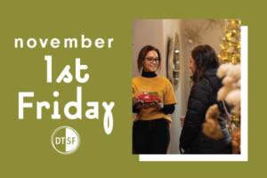 November First Friday