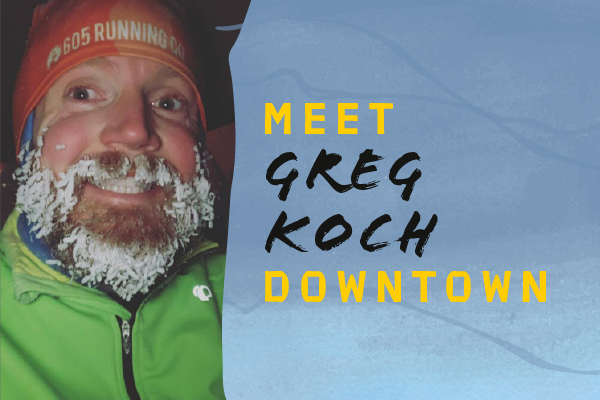 Meet Me Downtown: Greg with 605 Running