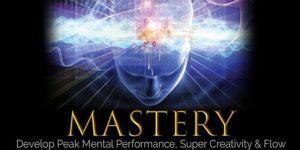 Mastery - Peak Performance