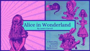 Alice in Wonderland Radio Play