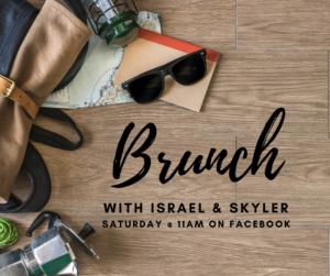 Brunch with Israel and Skyler