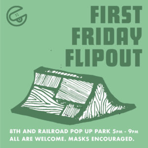 First Friday Flipout