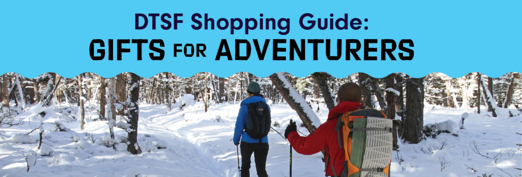Downtown Shopping Guide: Gifts for Adventurers