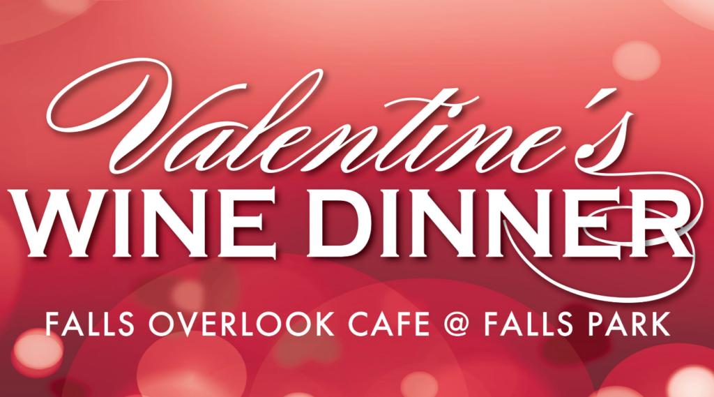 Valentine's Dinner Falls Overlook Cafe