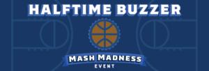 Halftime Buzzer - Mash Madness