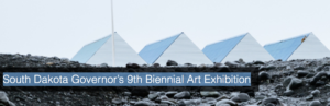 SD Governors 9th Biennial Art Exhibit