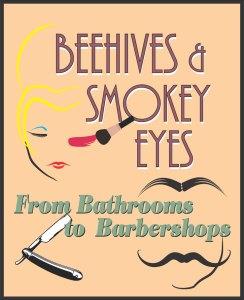 Beehives and Smokey Eyes exhibit