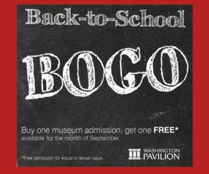 Washington Pavilion BOGO