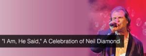 A Celebration of Neil Diamond